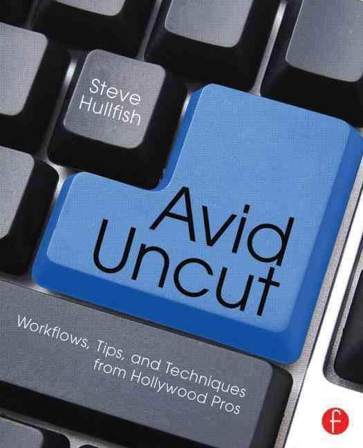 Avid Uncut By Hullfish, Steve
